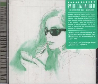 【美版】Premonition Years 1994-2002: Standards / 派翠西亞巴伯 Patricia