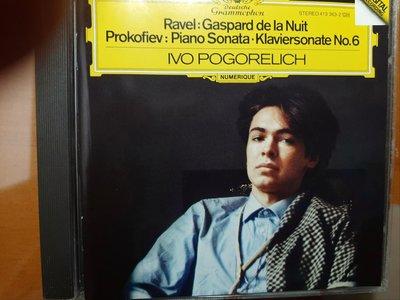 Pogorelich,Prokofiev&Ravel-P.s No.6&Gaspard De La Nuit波哥雷黎奇,普羅柯菲夫&拉威爾-第六號鋼琴奏鳴曲等