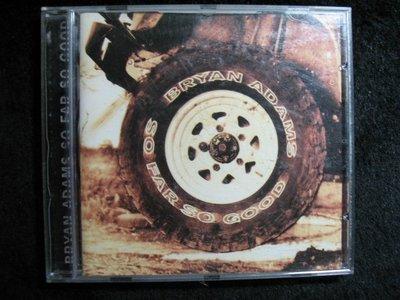 Bryan Adams - So Far So Good 布萊恩亞當斯 -1993年英國版 - 81元起標  R8