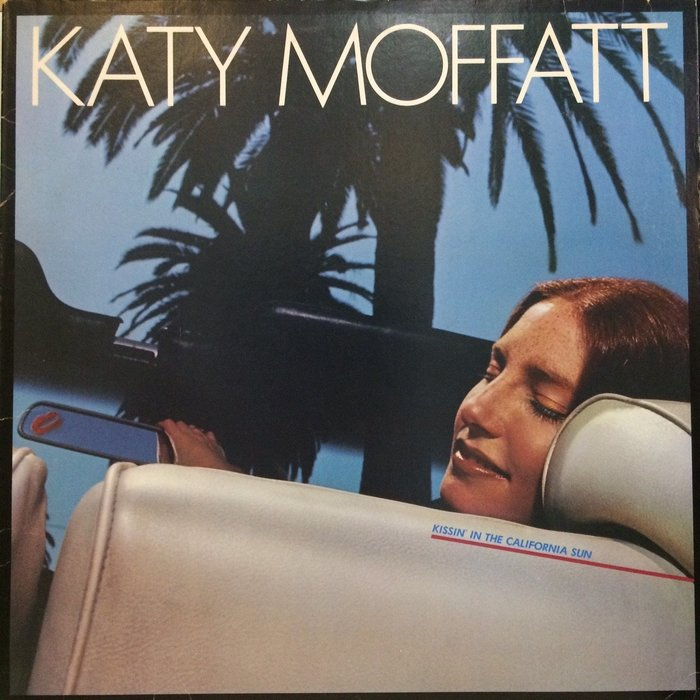 §小宋唱片§ 美版/Katy Moffatt-Kissin' In The California Sun/二手西洋黑膠