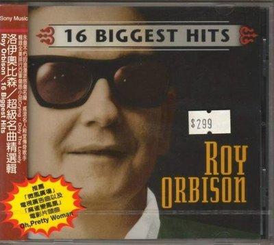 華聲唱片- 洛伊奧比森 Roy Ordison / 超級名曲精選輯 16 Biggest Hits  / 全新未拆CD -- 110625