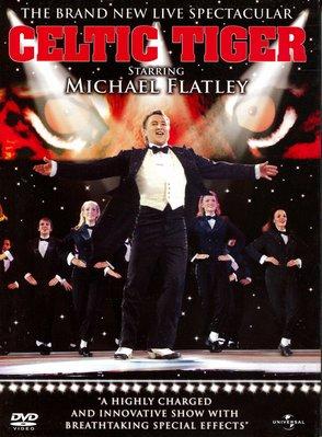 Celtic Tiger, Michael Flatley 麥克佛萊利 塞爾特之虎Riverdance踢躂舞 正版DVD