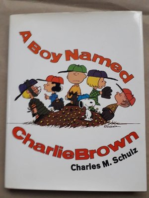 Charles M. Schulz-A Boy Named Charlie Brown(精裝本,Snoopy史努比)