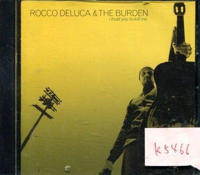 *真音樂* ROCCO DELUCA & THE BURDEN 二手 K5466(封面底破)  (清倉.下標賣2)