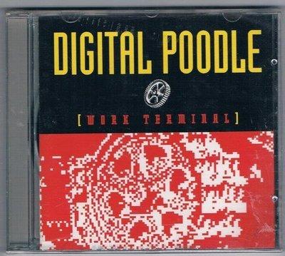 [鑫隆音樂]西洋CD- DIGITAL POODLE / WORK TERMINAL (全新)免競標