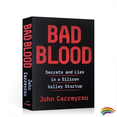 英文原版 Bad Blood 滴血成金 壞血 硅谷獨角獸的騙局 John Carreyrou 女喬布斯 謊言與金錢 商業騙局 伊麗莎白福爾摩斯