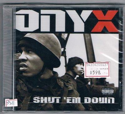 [鑫隆音樂]西洋CD-鎬瑪瑙 Onyx:倒閉Shut `Em Down(5369882)全新/免競標