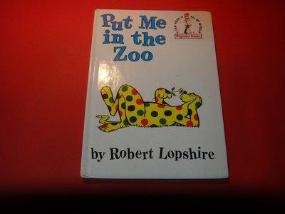 【愛悅二手書坊 13-49】BEGINNER BOOKS 英文童畫 Dr.Seuss Put Me in the Zoo
