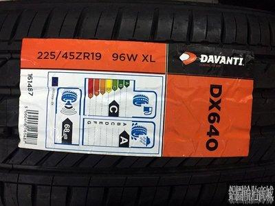 全新輪胎 英國品牌 達曼迪 DAVANTI DX640 225/45-19 (中國製)
