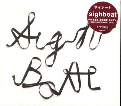 K - Sigh boat - Sigh boat - 日版 - NEW