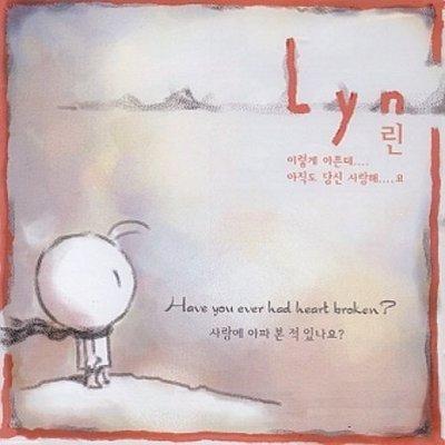 【象牙音樂】韓國人氣女歌手-- Lyn Vol.1 - Have You Ever Had Heart Broken