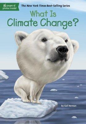 *小貝比的家*WHAT IS CLIMATE CHANGE? /平裝書/7~12歲/What is (歷史)