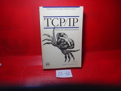 【愛悅二手書坊 05-34】TCP/IP Network Administration