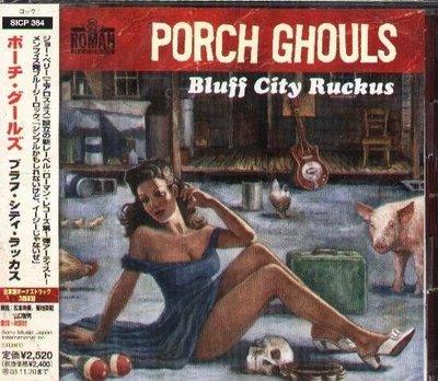 (甲上唱片) Porch Ghouls - Bluff City Ruckus - 日盤+3BONUS