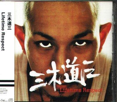 K - 三木道三 - Lifetime Respect - 日版 OBI