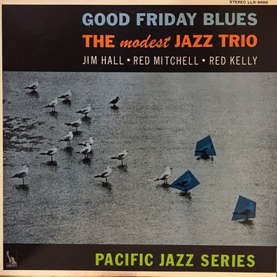 §小宋唱片§美版/The Modest Jazz Trio - Good Friday Blues/二手爵士黑膠