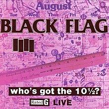 [狗肉貓]_Black Flag_Who's Got The 10½?