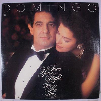 《二手美版黑膠》Placido Domingo – Save Your Nights For Me