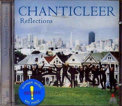 香堤克利爾合唱團 Chanticleer Reflections / 香堤克利爾合唱團二十週年珍藏精選 / 0630184432