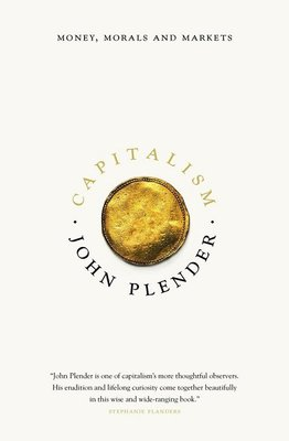 資本主義 金錢 道德和市場 Capitalism Money Morals and Markets