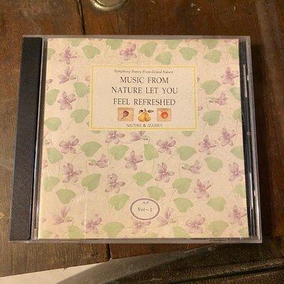 ~春庄生活美學小舖~2手CD      MUSIC FROM NATURE LET YOU FEEL REFRESHED