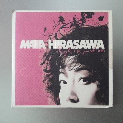 【裊裊影音】Maia Hirasawa平澤麻亞-though, I'm just me我就是我/Hello Saferide安全上路 宣傳CD