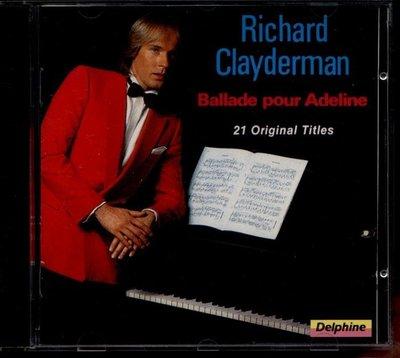 鋼琴王子理查克萊德門 richard ballade pour adeline收 給愛德琳的詩 夢中婚禮經典CD福茂期版