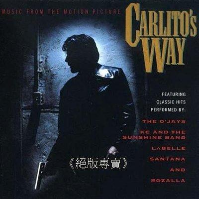 《絕版專賣》角頭風雲 / Carlito Way 電影原聲帶 (美版.無IFPI)