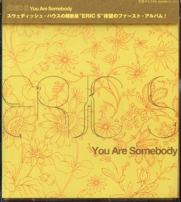 K - Eric S - You Are Somebody - 日版 - NEW