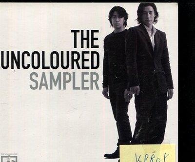 *真音樂* THE UNCOLOURED / SAMPLER 二手 K9809 (下標賣1)