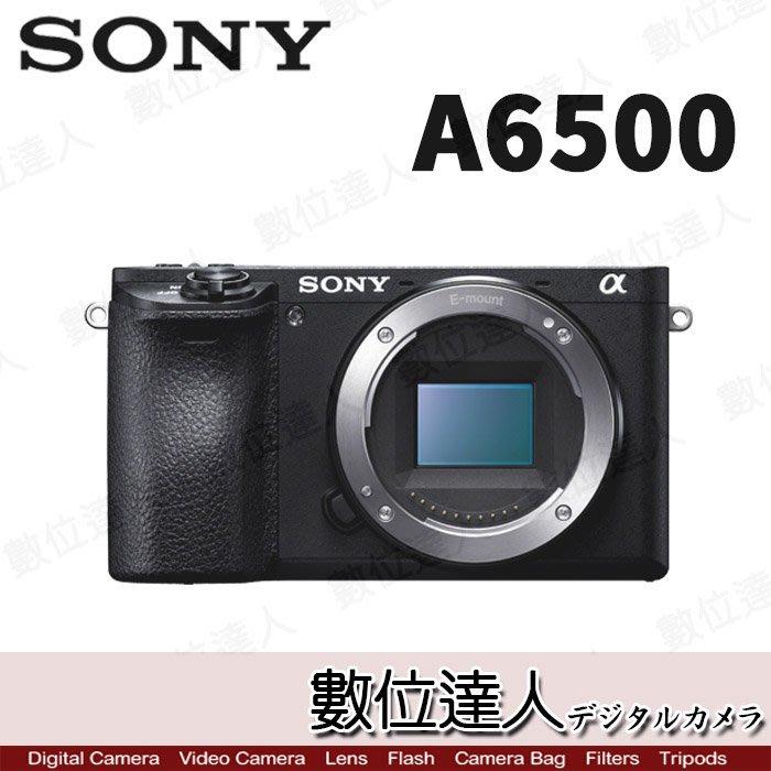 【數位達人】公司貨 SONY A6500 旗艦微單眼 單機身 4K錄影 5軸防震 兩年保 /1