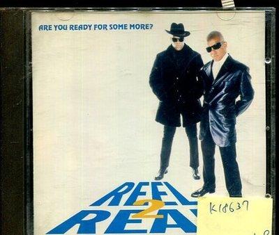 *真音樂* REEL 2 REAL / ARE YOU READY FOR SOME MORE 二手 K18637