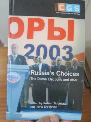 【英文舊書】[俄國] Russia's Choices : The Duma Elections and After