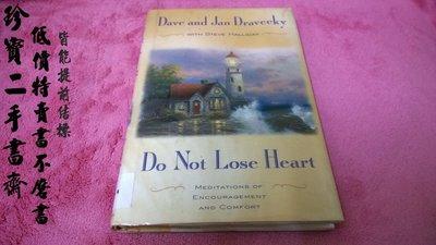 【珍寶二手書齋FAB】Do Not Lose Heart: