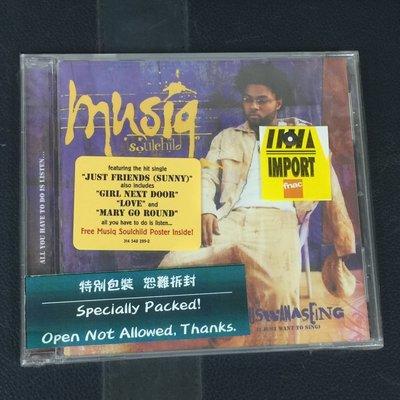 【舊世主】【外語CD】MUSIQ SOULCHILD 音樂頑童/Aijuswanaseing 內含音樂頑童POSTER