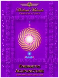 [心靈之音]#296 能量針灸Energetic Acupuncture-醫學奇蹟模版能量催化圖-原裝進口中文說明