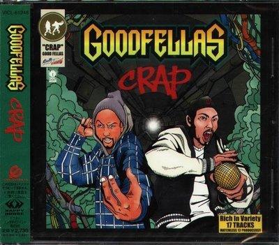 (日版全新未拆) Goodfellas - Crap