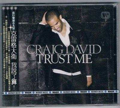 [鑫隆音樂]西洋CD-克雷格大衛CRAIG DAVID/我說算了! (825646971312)全新/免競標