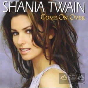 【優惠】【進口版】回到我身邊 Come On Over / 仙妮亞唐恩 Shania Twain---1700812