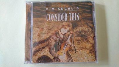 【鳳姐嚴選二手唱片】 KIM ANGELIS / CONSIDER THIS 寄語天涯