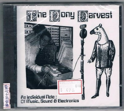 [鑫隆音樂]西洋CD-THE PONY HARVEST AN individual note:of Music, Souud and Electronics