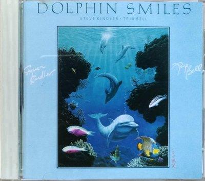 《絕版專賣》Steve Kindler - Teja Bell / Dolphin Smiles (日本版.無IFPI)