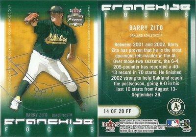 BARRY ZITO 2003 FLEER FOCUS FRANCHIES FOCUS 14of20 FF 特卡 高雄市