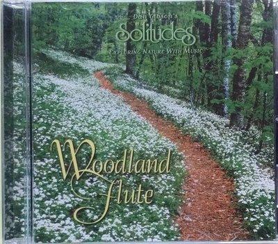 《絕版專賣》Dan Gibson 丹吉布森 / Woodland Flute 林地笛聲 Solitudes