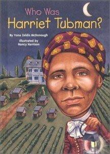 *小貝比的家*WHO WAS HARRIET TUBMAN?/平裝/7~12歲/偉人傳記