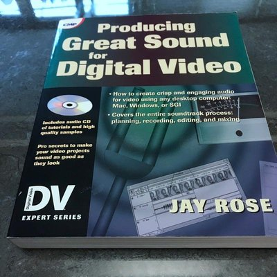 Producing Great Sound for Digital Video by Jay Rose 八成新
