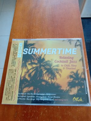 夏日爵醒-Summertime - Relaxing Cocktail Jazz to Chill, Dine cd