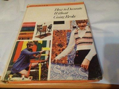 《How to Decorate Without Going Broke現代生活百科全書3 現代化的室內裝潢》出版家出版