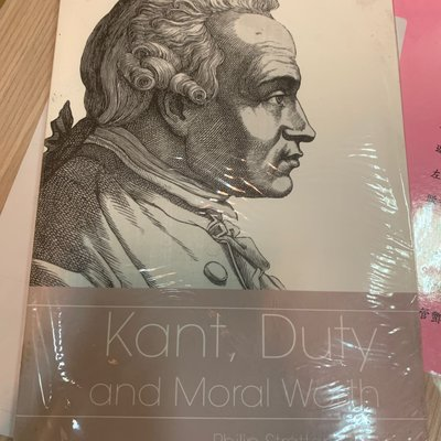 Kant,Duty and Moral Worth(未拆封)