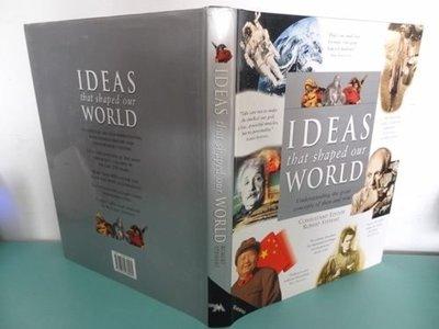 典藏乾坤&書---歷史---IDEAS THAT SHAPED OUR WORLD ISBN 1-84028-000-X  !